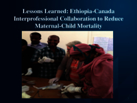 Lessons learned: Ethio-Canadian interprofessional collaboration to reduce maternal-child mortality
