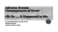 Adverse events: consequences of error: Oh no…it happened to me