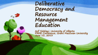 Deliberative democracy and resource management education