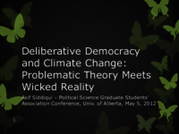 Deliberative democracy and climate change: problematic theory meets wicked reality