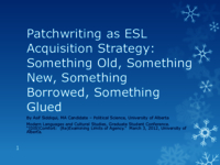Patchwriting as ESL acquisition strategy: something old, something new, something borrowed, something glued