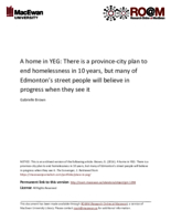 A home in YEG: there is a province‐city plan to end homelessness in 10 years, but many of Edmonton's street people will believe in progress when they see it