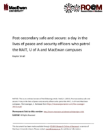Post‐secondary safe and secure: a day in the lives of peace and security officers who patrol the NAIT, U of A and MacEwan campuses