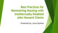 Best practices for maintaining housing with intellectually disabled John Howard clients