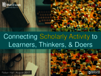 Connecting scholarly activity to learners, thinkers, and doers