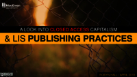 A look into closed access capitalism and LIS publishing practices