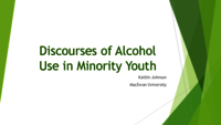 Alcohol use among marginalized youth