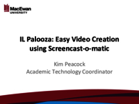 IL Palooza: easy video creation using Screencast-o-matic