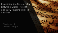 Examining the relationship between music training and early reading skills in children