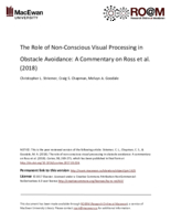 The role of non-conscious visual processing in obstacle avoidance: a commentary on Ross et al. (2018)