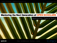Mentoring the next generation of open scholars: approaches, tools and tactics