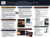 Teaching on the fly: utilizing tablet computers as a mobile teaching/learning modality in undergraduate nursing education