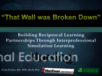 """That wall was broken down"": building reciprocal learning partnerships through interprofessional simulation learning"