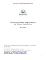 2018 census of Canadian academic librarians user guide and results summary