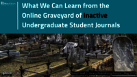 What we can learn from the online graveyard of inactive undergraduate student journals
