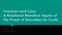 Teachers and care: a relational narrative inquiry of the power of education