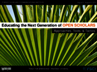 Educating the next generation of open scholars: approaches, tools, and tactics