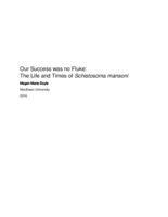 Our success was no fluke: the life and times of Schistosoma mansoni
