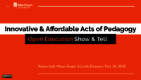 Innovative and affordable acts of pedagogy: open education show and tell