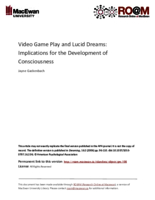 Video game play and lucid dreams: implications for the development of consciousness
