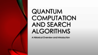 Quantum computation and search algorithms: a historical overview and introduction
