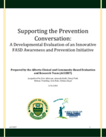 Supporting the prevention conversation: a developmental evaluation of an innovative FASD awareness and prevention initiative