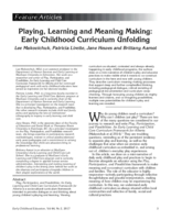 Playing, early learning and meaning making: early childhood curriculum unfolding