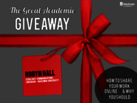 The great academic giveaway: how to share your work online… and why you should
