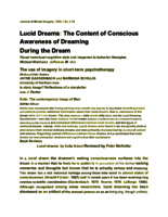 Lucid dreams: the content of conscious awareness of dreaming during the dream