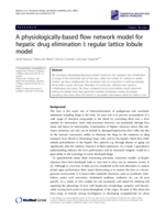 A physiologically-based flow network model for hepatic drug elimination I: regular lattice lobule model