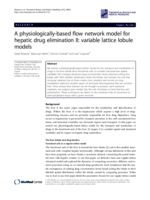 A physiologically-based flow network model for hepatic drug elimination II: variable lattice lobule models
