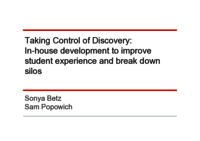 Taking control of discovery: in-house development to improve student experience and break down silos