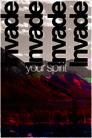 Invade your spirit