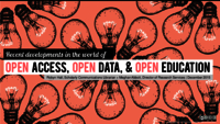 Recent developments in the world of open access, open data, and open education