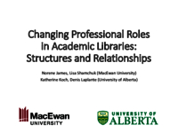 Changing professional roles in academic libraries: Structures and relationships