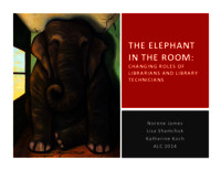 The elephant in the room: changing roles of librarians and library technicians