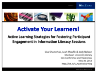 Activate your Learners! Active learning strategies for fostering participant engagement in information literacy sessions