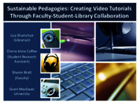 Sustainable pedagogies: creating video tutorials through faculty-student-library collaboration