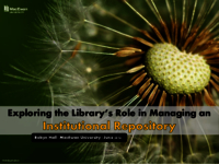 Exploring the library's role in managing an institutional repository