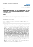 Seeking balance in motion: the role of spontaneous free play in promoting social and emotional health in early childhood care and education
