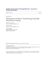 Breaking from tradition: transforming leadership education in nursing